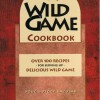 Wild Game Cookbook $8.95