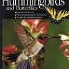All about attracting Hummingbirds and Butterflies $12.95