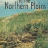 A Hiker's Guide to the Northern Plains $5.00