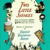 Two Little Savages $19.95