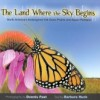 The Land Where the Sky Begins $26.95