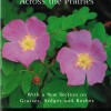 Wild Flowers Across the Prairies $28.95