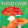 Mushrooms of Western Canada $26.95