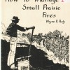 How to Manage Small Prairie Fires $1.00
