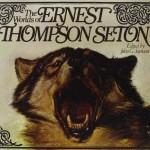 The Worlds of Ernest Thompson Seton $20.00